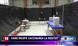 Când începe vaccinarea la Reșița?