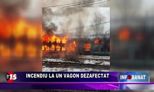 Incendiu la un vagon dezafectate