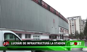Lucrări de infrastructură la stadion