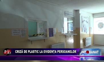 Criză de plastic la evidența persoanelor