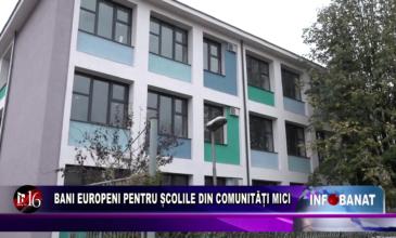 Bani europeni pentru școlile din comunități mici