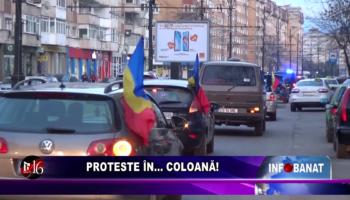 Proteste în…    coloană!