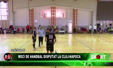 Meci de handbal disputat la Cluj-Napoca