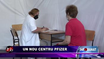 Un nou centru Pfizer