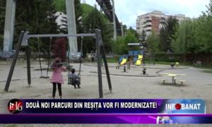 Două noi parcuri din Reșița vor fi modernizate!