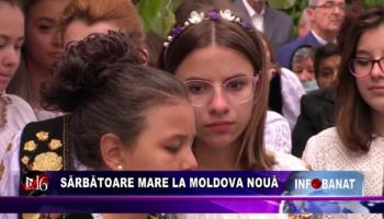 Sărbătoare mare la Moldova Nouă