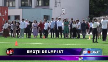 Emoții de LMF-ist