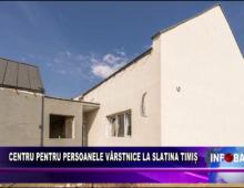 Centru pentru persoanele vârstnice la Slatina Timiș