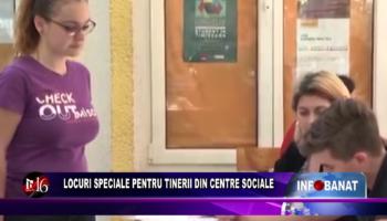 Locuri speciale pentru tinerii din centre sociale