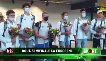 Două semifinale europene