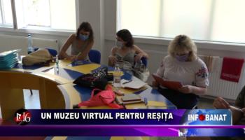Un muzeu virtual pentru Reșița