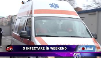 O infectare în weekend