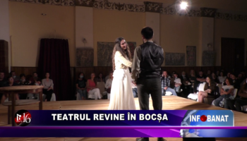 Teatrul revine la Bocșa