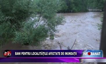 Bani pentru localitățile afectate de inundații