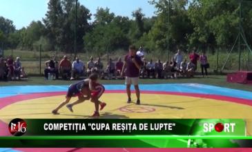 """Competiția """"Cupa Reșița de Lupte"""""""