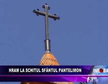 Hram la schitul Sfântul Pantelimon