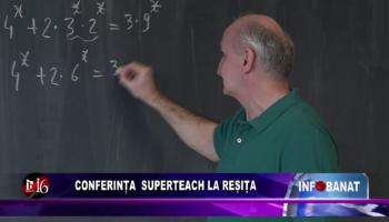 Conferința Superteach la Reșița