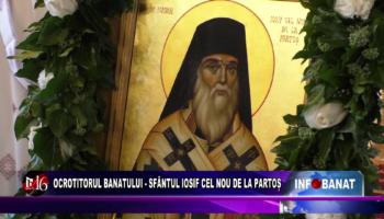 Ocrotitorul Banatului  – Sfântul Iosif cel Nou de la Partoș