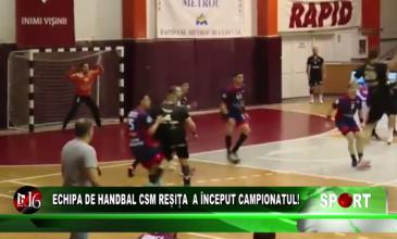 Echipa de handbal CSM Reșița a început campionatul!