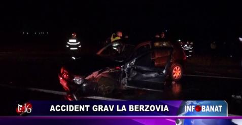 Accident grav la Berzovia