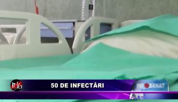 50 de infectări