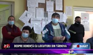 Despre demență cu locuitorii din Târnova
