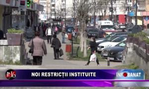 Noi restricții instituite